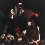 Michelangelo Merisi da Caravaggio, (1571 � 1610)  Sacrifice of Isaac  Oil on canvas, c. 1598  116 cm × 173 cm (46 in × 68 in)  Piasecka-Johnson Collection, Princeton, New Jersey,  United States
