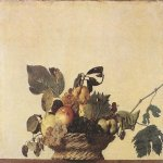 Michelangelo Merisi da Caravaggio, (1571  1610)  Basket of Fruit  Oil on canvas, c. 1599  31 cm &#215; 47 cm (12 in &#215; 19 in)  Biblioteca Ambrosiana, Milan, Italy