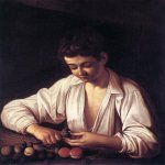 Michelangelo Merisi da Caravaggio, (1571 – 1610)  Boy Peeling Fruit  Oil on canvas, 	1592-1593  75.5 cm × 64.4 cm (29.7 in × 25.4 in)  Longhi Collection, Rome, Italy