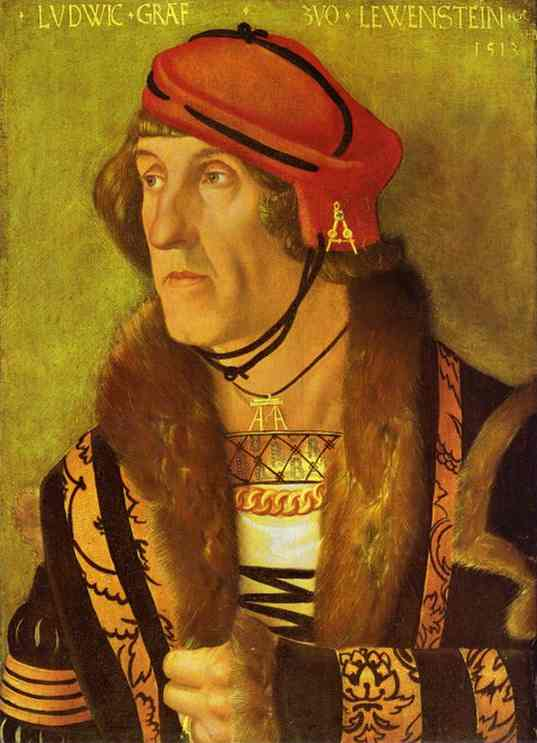 Hans Baldung (1484-1545)   Ludwig, Count von Löwenstein.   Oil on wood, 1513.   Gemaldegalerie, Berlin, Germany.