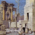 Vasily Dmitrievich Polenov (1844—1927)  Baalbek, 1882  Oil on canvas  National Art Museum of MV Nesterova, Ufa, Russia
